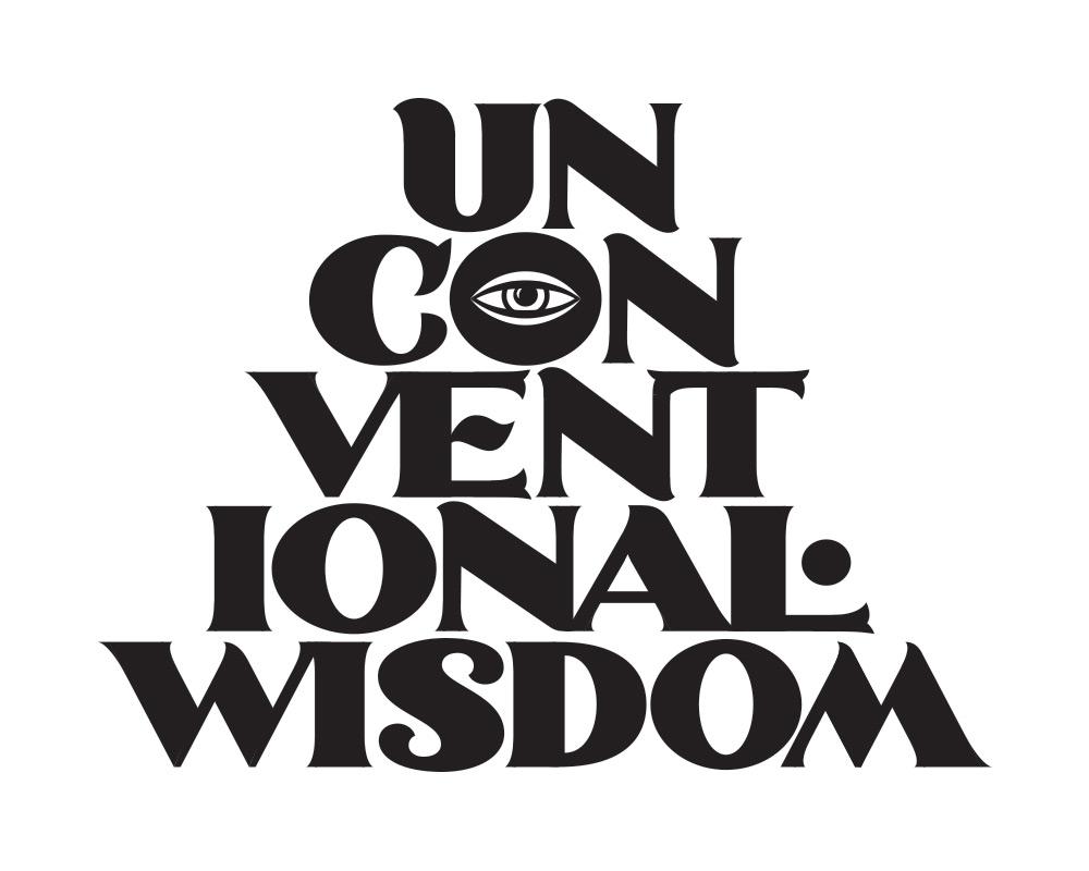 Unconventional Wisdom -Lettering
