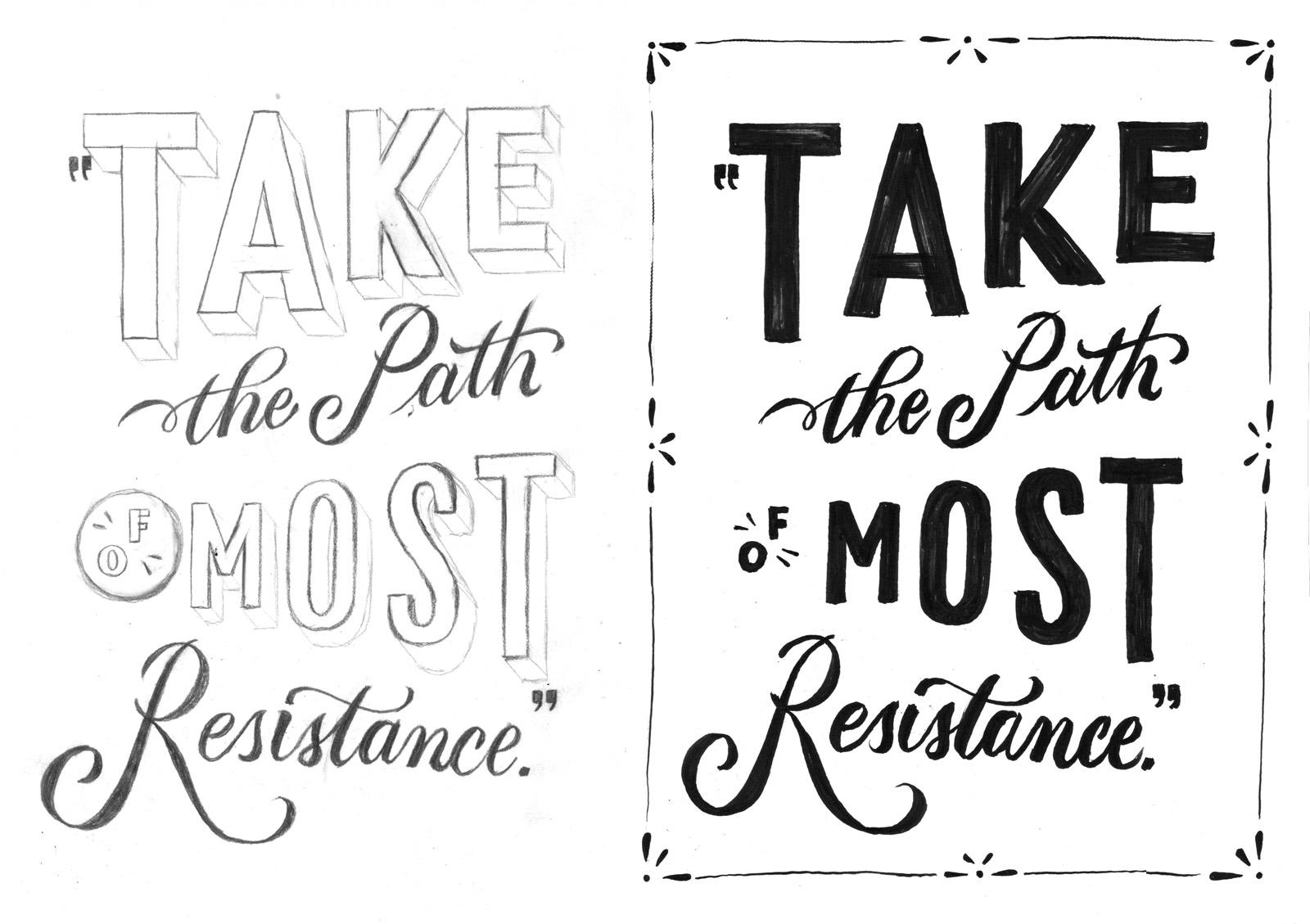 TakeThePathOfMostResistance-sketch-ink.jpg