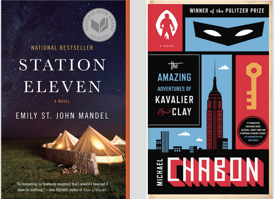 Emily St. John Mandel's     Station Eleven     and Michael Chabon's     The Amazing Adventures of Kavalier & Clay