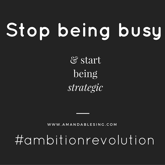 stop being busy