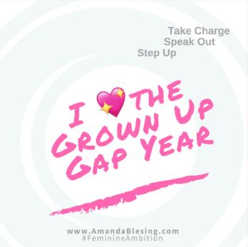 I💖Grown_Up_Gap_Year_AmandaBlesing_Executive_Women_Of_Impact.png