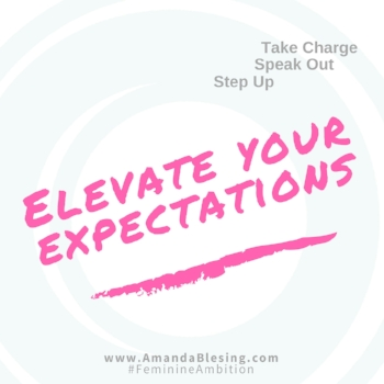 Elevate_Your_Expectations_Amanda_Blesing_Feminine_Ambition_Leadership_Coach.jpg
