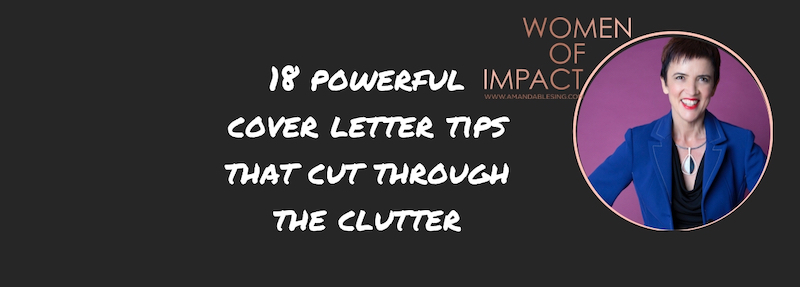 18 Powerful Cover Letter Tips That Cut Through The Clutter with Amanda Blesing Career Coach small.jpg