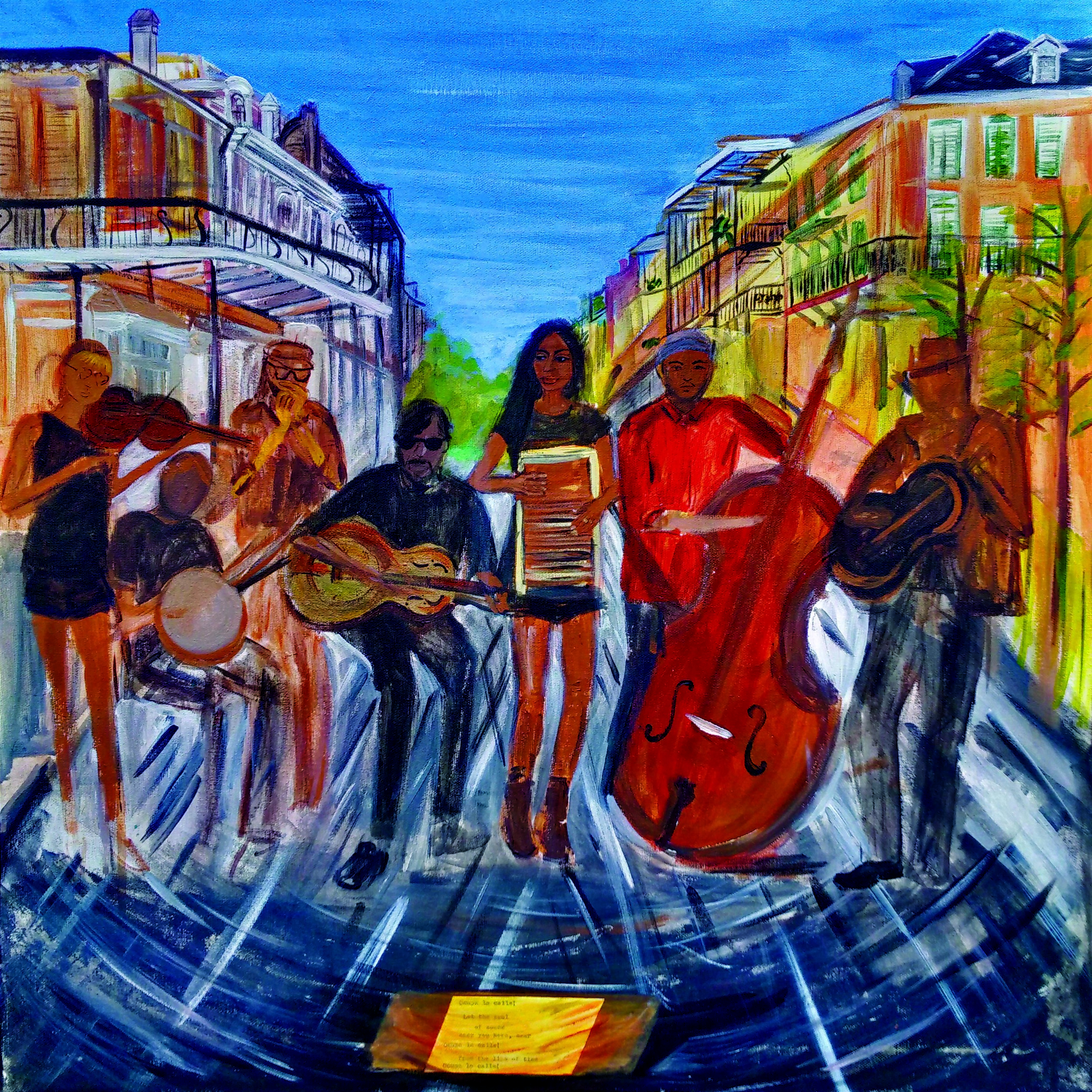 "Occupa La Calle! Let the soul of sound keep you hear, near. Occupa La Calle! From the lips of time! Occupa la Calle! ---cubs the poet. Yes ma'am band occupying royal street with music. Viva la revolution    private collection   20"" x 20"" Giclee on stretched canvas, hand embellished...$150  14"" x 14"" giclee on 16"" x 16"" watercolor paper... $40"