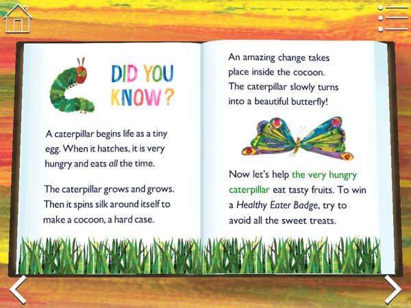 BEST NON-FICTIONAL STORYBOOK: The Very Hungry Caterpillar & Friends storybook has a mini encyclopaedia for other topics too