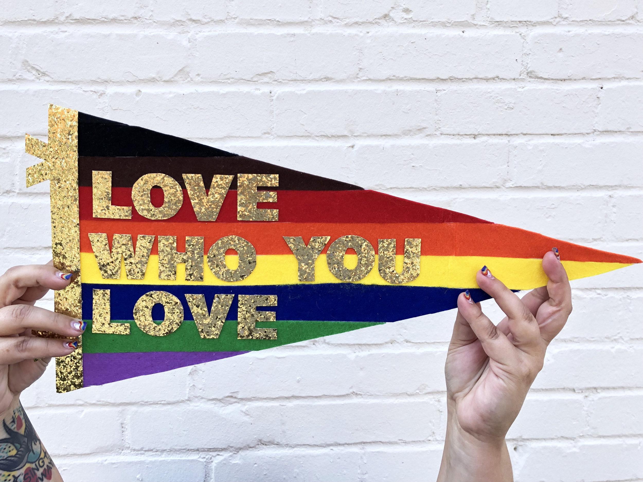 Love Who You Love Pennant.jpg