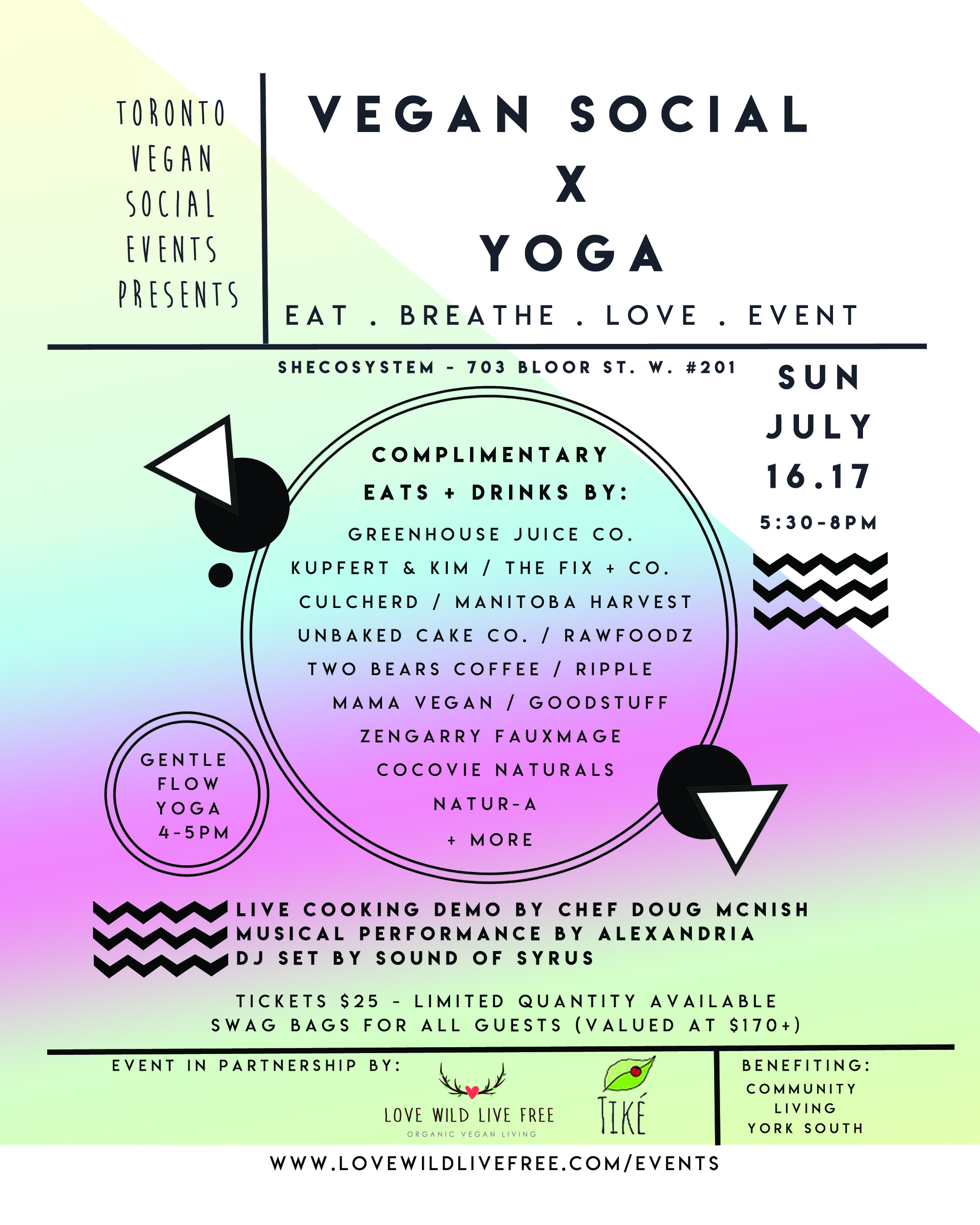 Yoga + Toronto Vegan Social Event - Eat. Breathe. Love. - Sunday, July 16, 2017EVENT DETAILS click here and TICKETS click here!