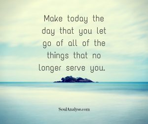Make-today-the-day-you-let-go-of-all-of-the-things-that-no-longer-serve-you.-1-300x251.jpg