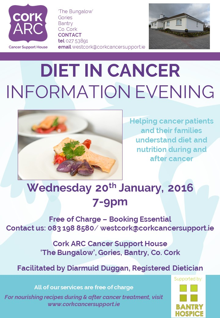 Our second of two Diet in Cancer Information Evenings, to take place at our West Cork cancer support centre at 'The Bungalow' in Gories, near Bantry, Wed 20th January.
