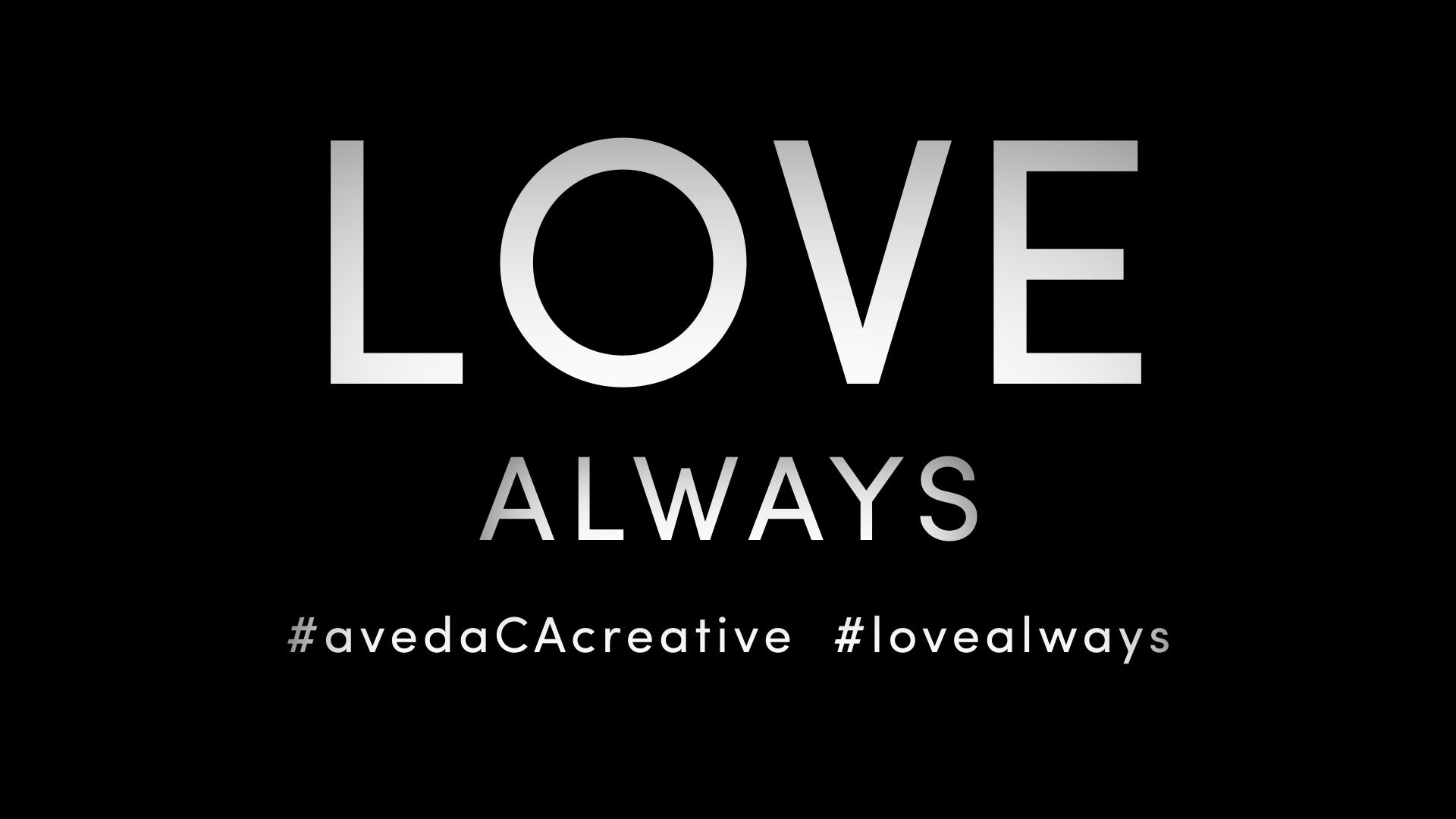 AVEDA CANADA - LOVE ALWAYS 2016  CINCINNATI & MILAN MASTER JAM