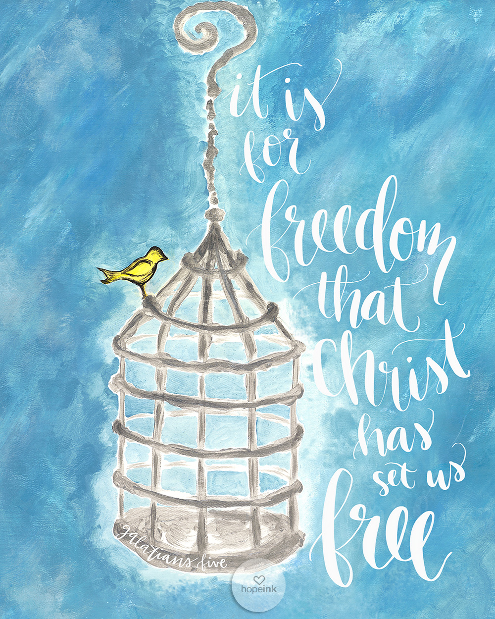 It Is For Freedom That Christ Has Set Us Free | Hope Ink Scripture Art.jpg