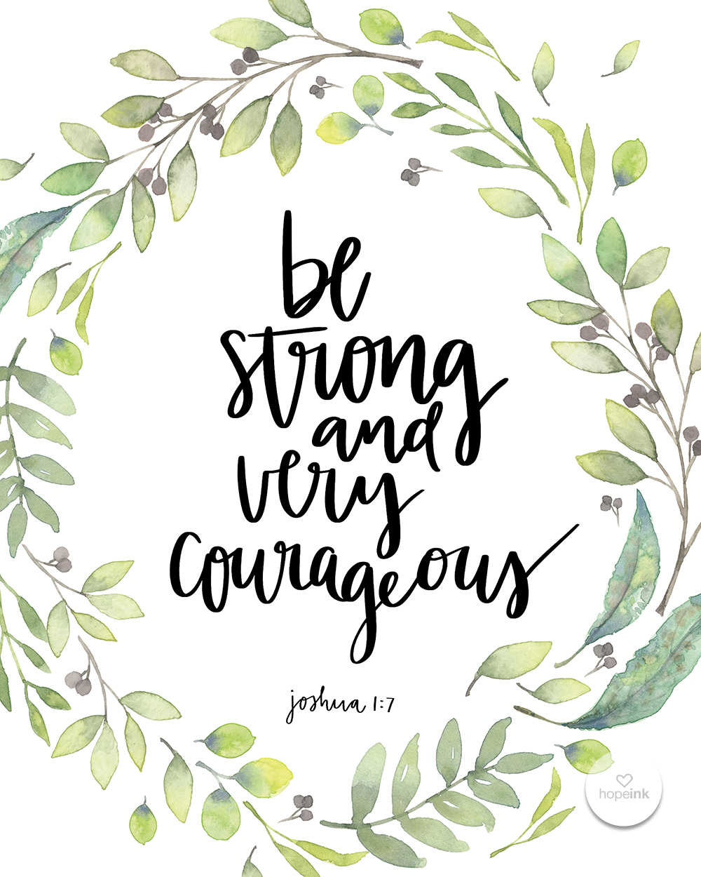Be Strong And Very Courageous | Hand Lettered Scripture Art by Hope Ink.jpg