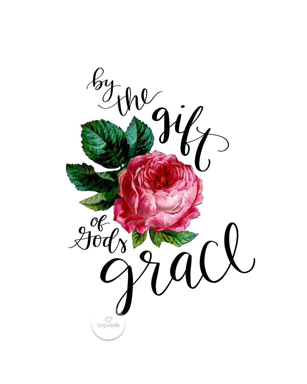 The Gift of God's Grace | Handlettered Rose | Hope Ink.jpg