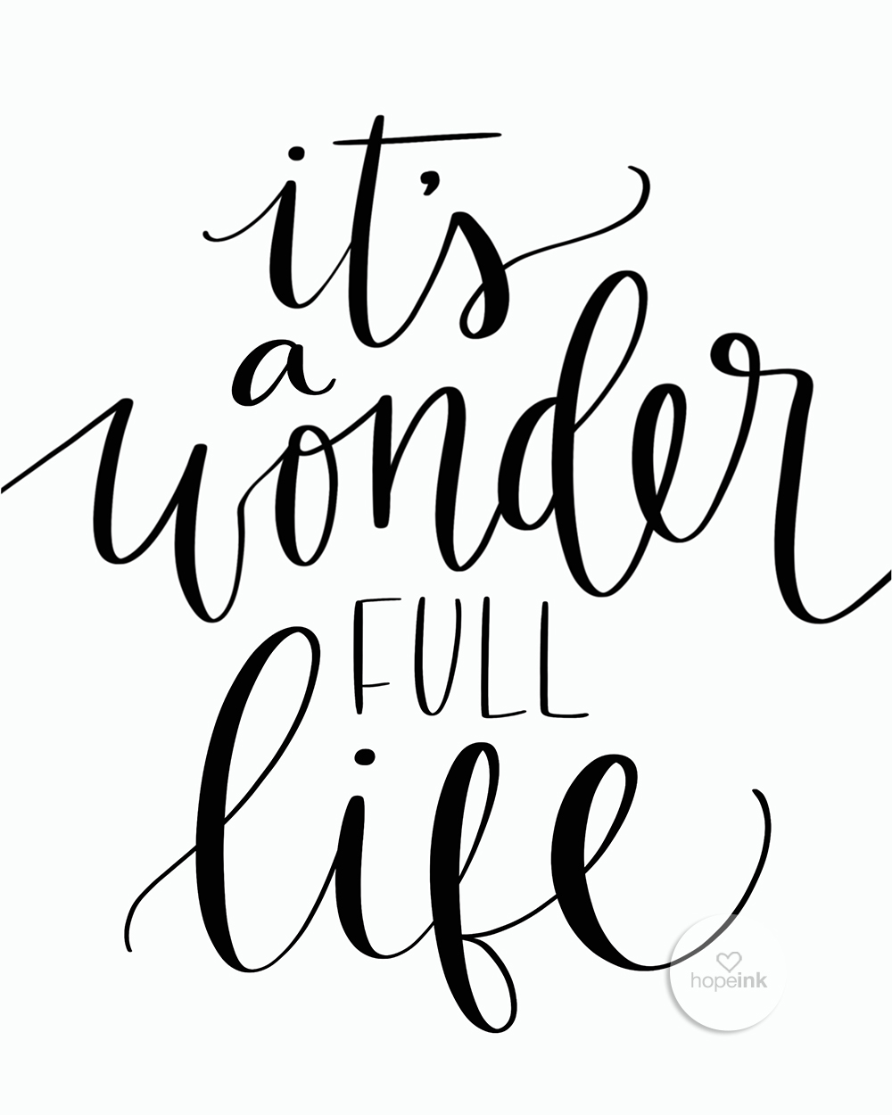 Its A Wonderful Life | Hand Lettered Wall Art | Hope Ink.jpg