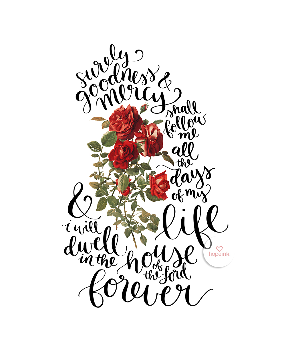 Dwell | Psalm 23 Handlettered Rose Art | Hope Ink.jpg