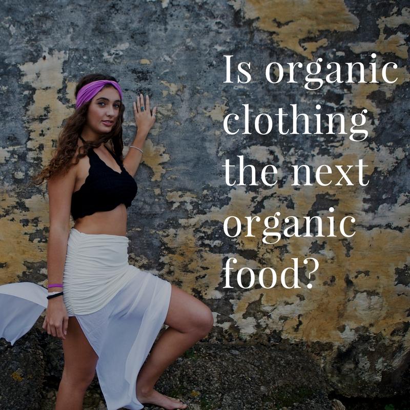 organic fashion the next organic food