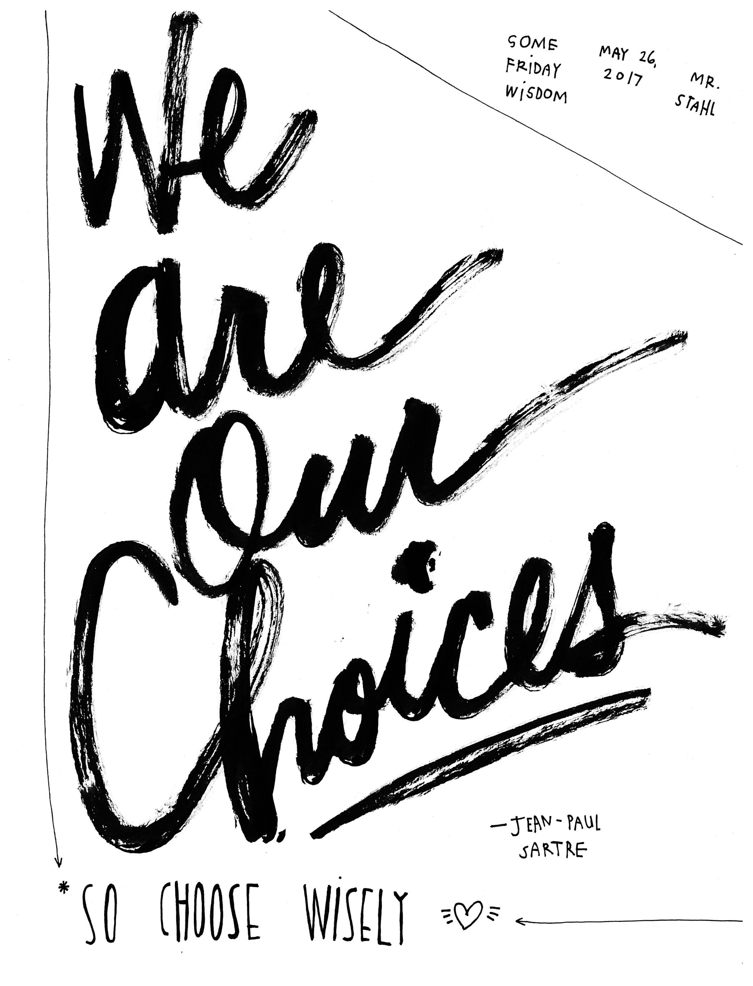 17.05.25 we are our choices.jpg