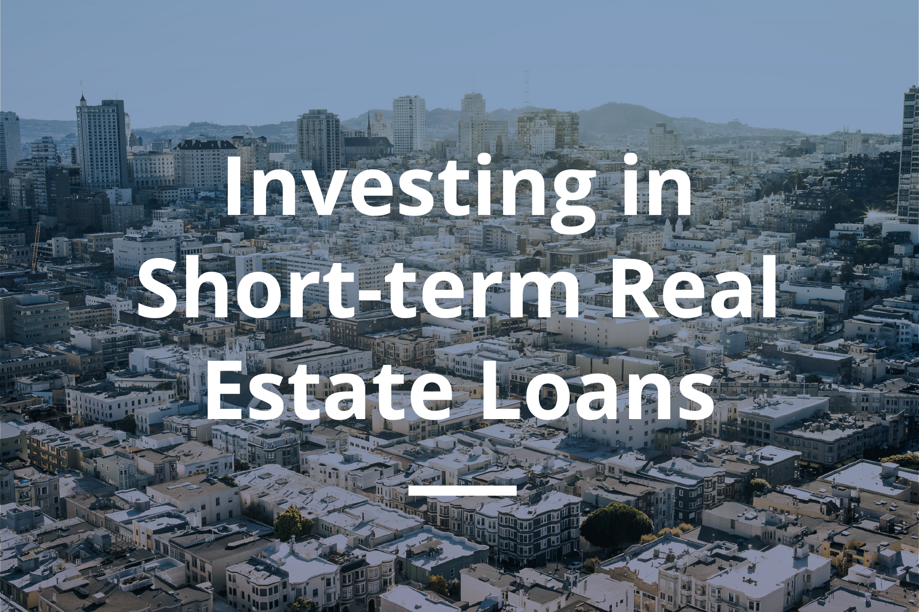 Arixa Capital - Investing in Short Term Real Estate Loans - White Paper