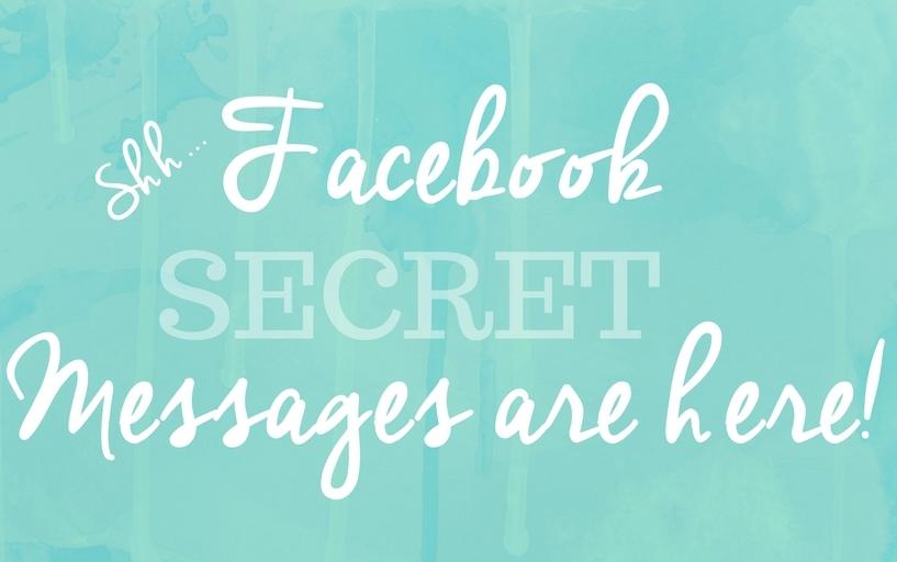 Facebook Secret Messages