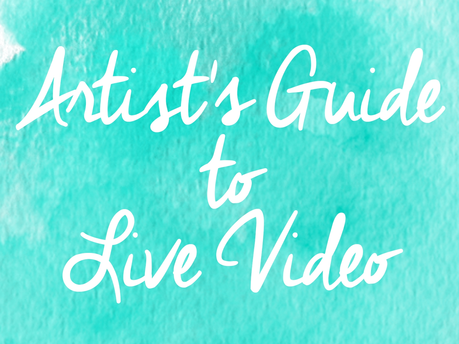 Artist's Guide to Using Live Video on Social Media by BrownPaperBunny