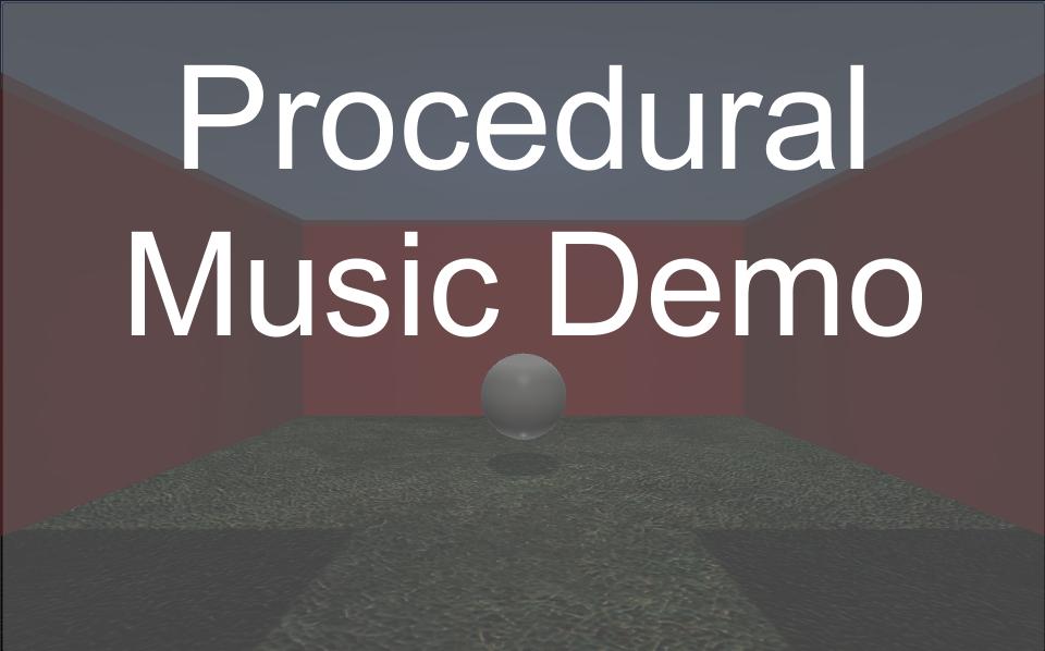 Procedural Music Demo