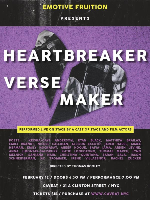 HEARTBREAKER / VERSE MAKER: Love Poems Live! presented by Emotive Fruition TUE // FEB 12 // 6:30 PM