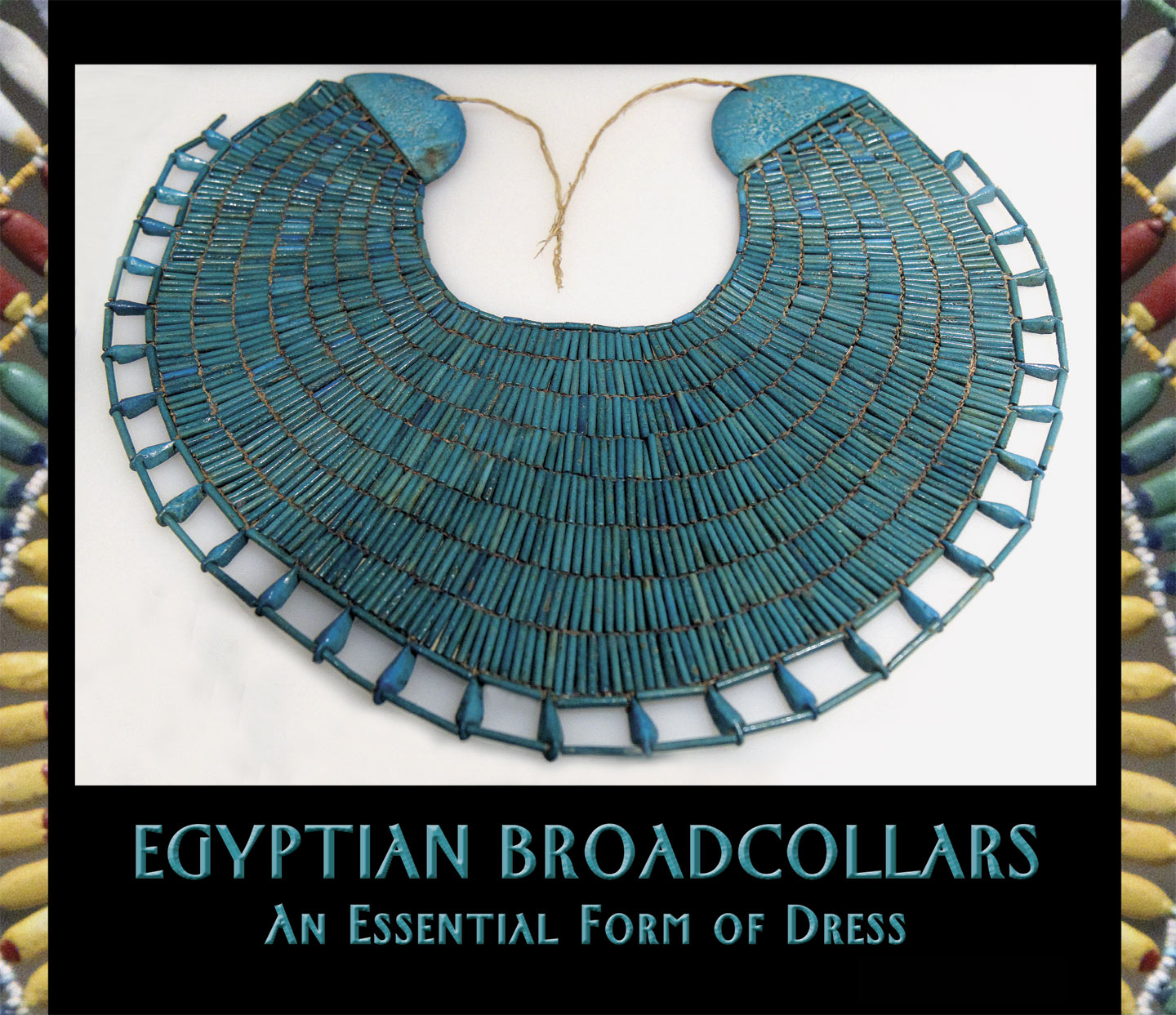 VIRTUALLY INTACT FAIENCE BROADCOLLAR OF WAH, an estate manager, XIth Dynasty, circa 2020 B.C., 39.4 cm deep. X-ray in 1940 revealed this almost intact broadcollar within his mummy wrappings. It is the best preserved example of its type and is strung on linen threads without disk beads, with the typical fringe of drop pendants and semi-circular terminals. The first row has 83 cylindrical faience beads, the last 222 beads, increasing gradually in length from top to bottom, hinting at how many beads are required for this broadcollar. Ceramic artist Carol Strick has made a replica of this necklace.  Courtesy of the Metropolitan Museum of Art,  Rogers Fund/E. S. Harkness Gift, 1940, 40.3.2; gallery 105.  Photographed as displayed, with high ISO and manual mode on a Canon SLR.   Photographs by Robert K. Liu/ Ornament  unless noted.