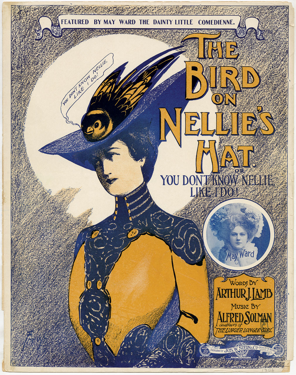 THE BIRD ON NELLIE'S HAT SHEET MUSIC, 1906.  New-York Historical   Society Library, Bella C. Landauer Collection.