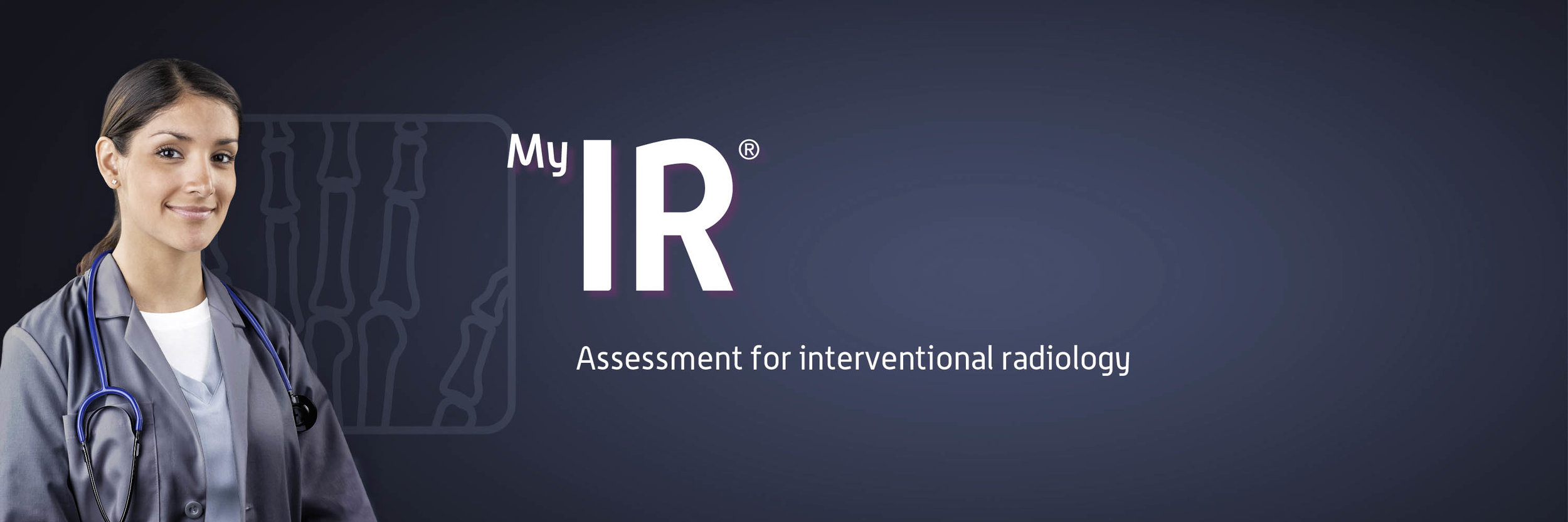 MyIR banner featuring radiologist.  Assessment for interventional radiology procedures