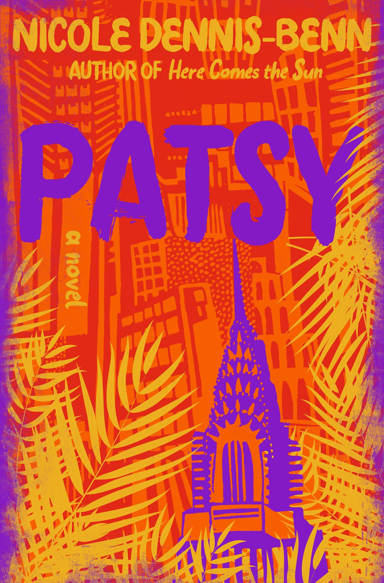 Patsy by Nicole Dennis-Benn Liveright 400 pages