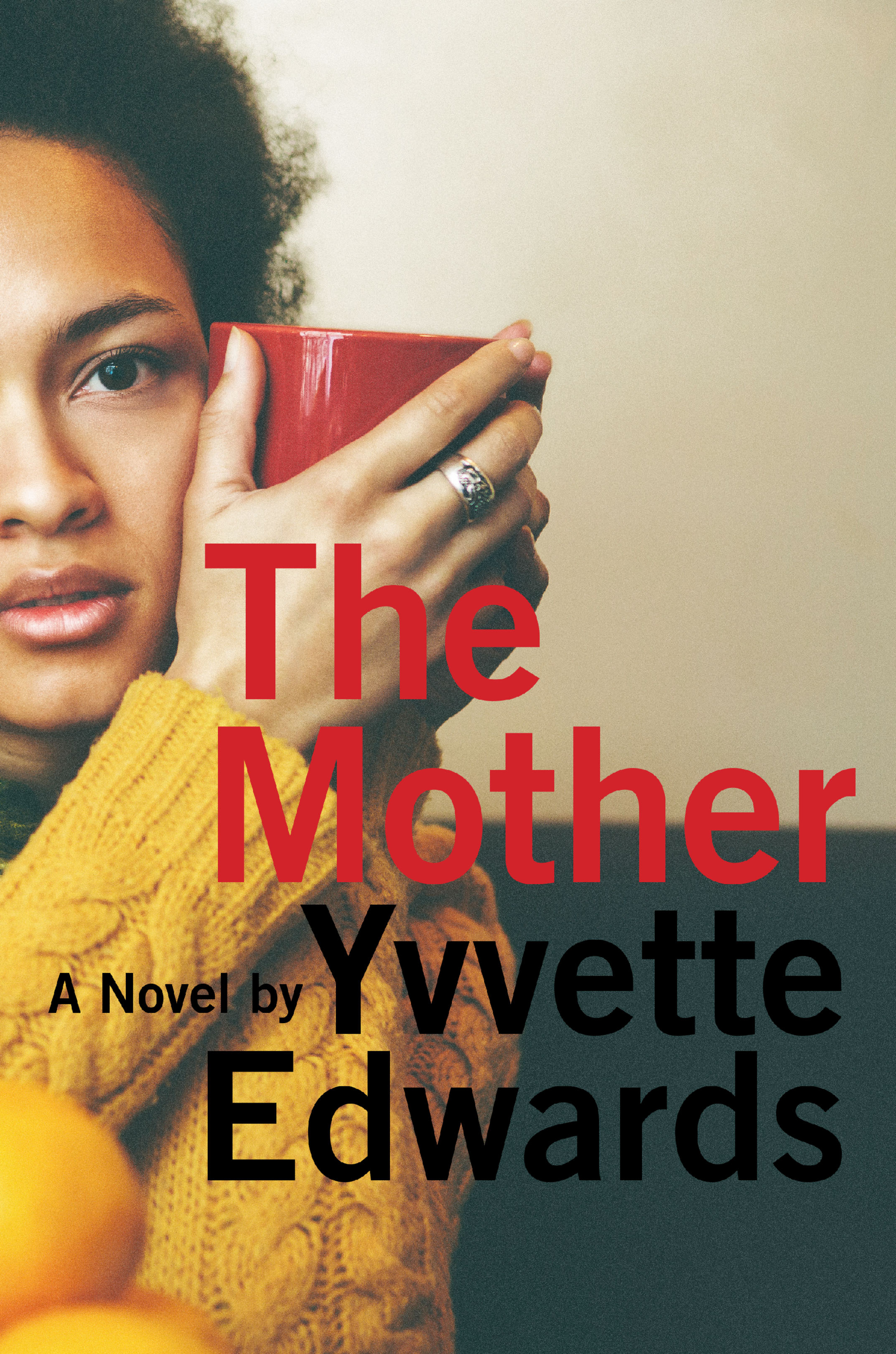 The Mother by Yvvette Edwards Amistad  256 pages