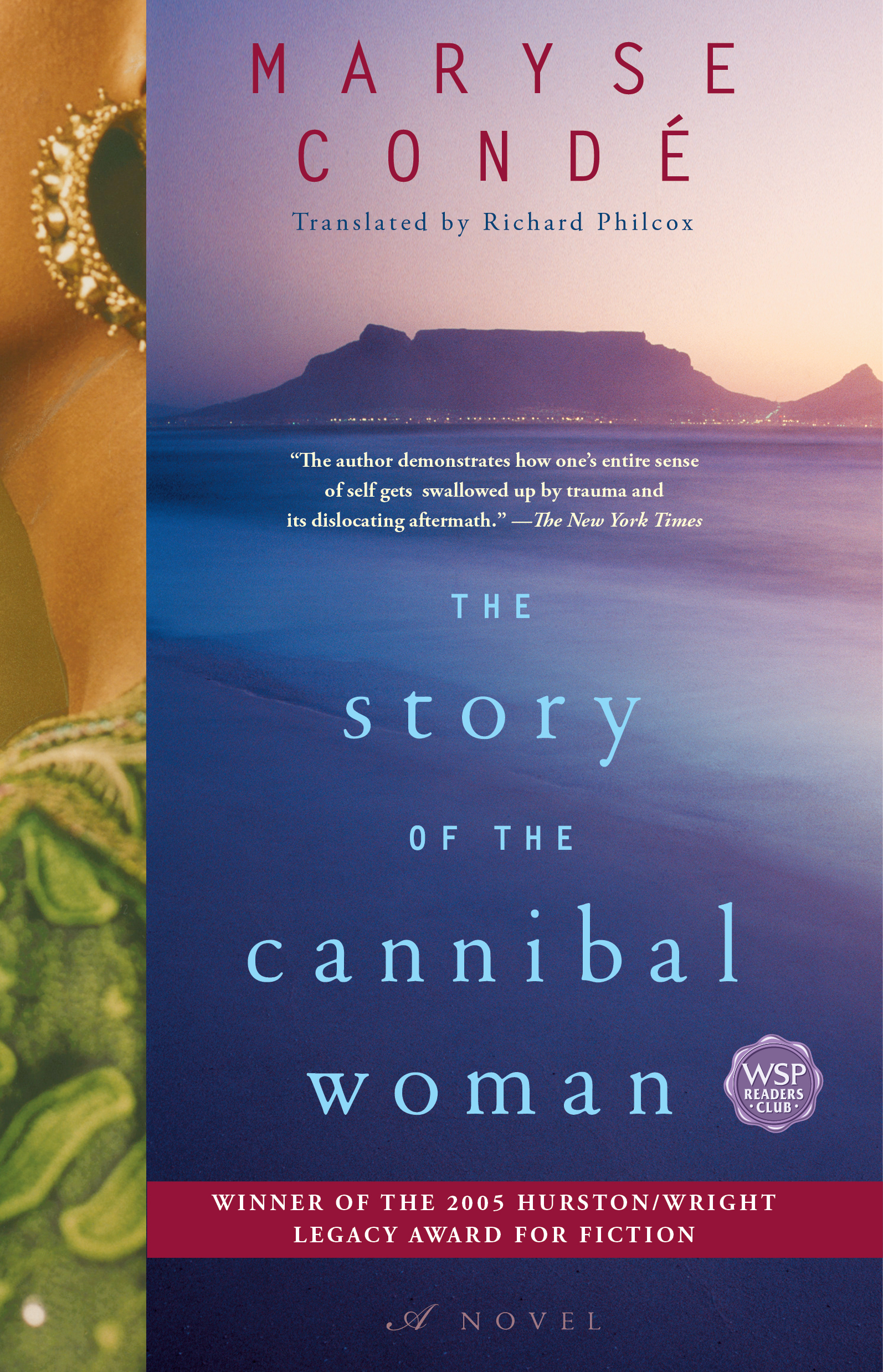 The Story of the Cannibal Woman by Maryse Condé Washington Square Press 320 pages