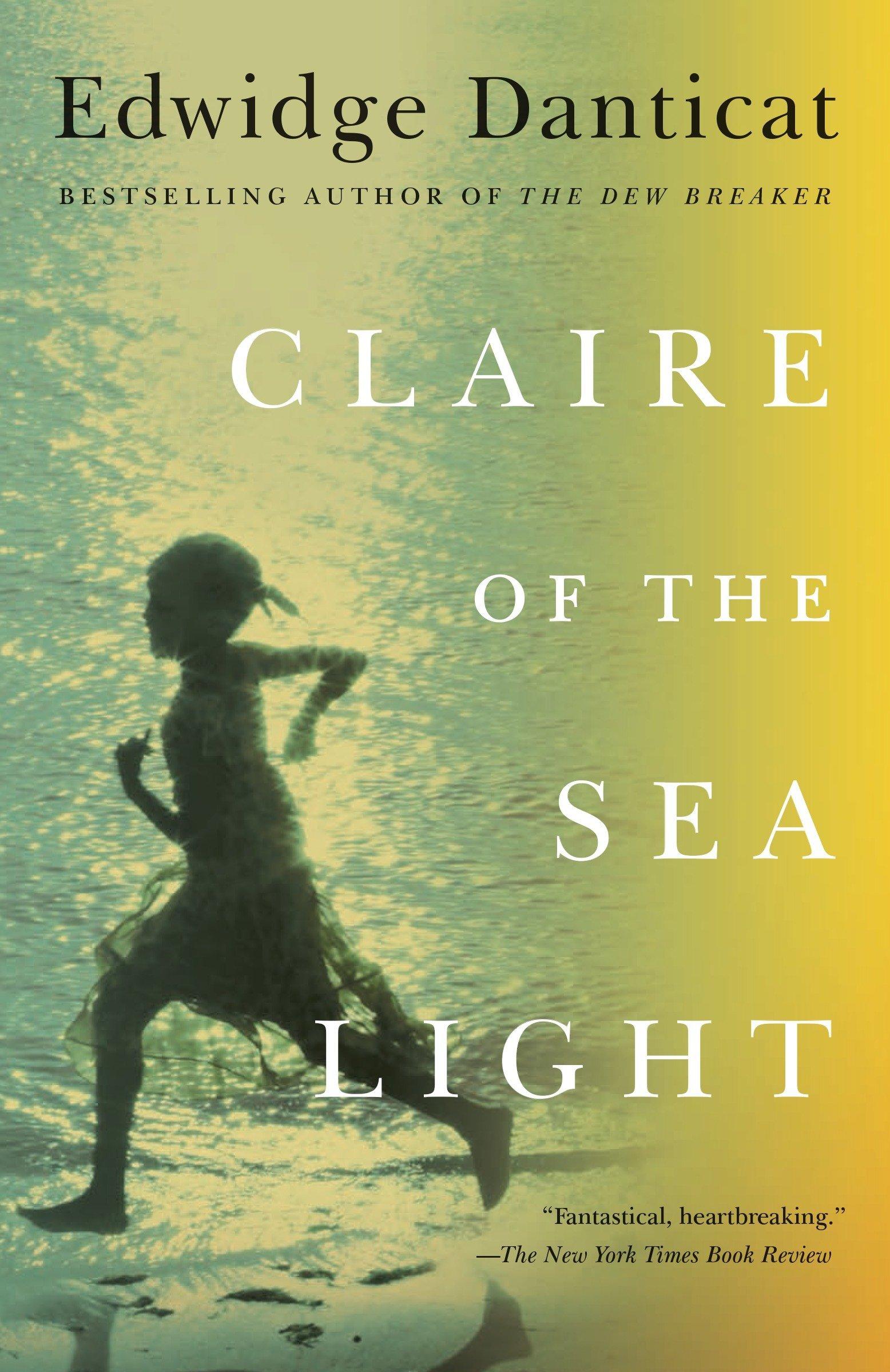 Claire of the Sea Light by Edwidge Danticat Vintage 256 pages