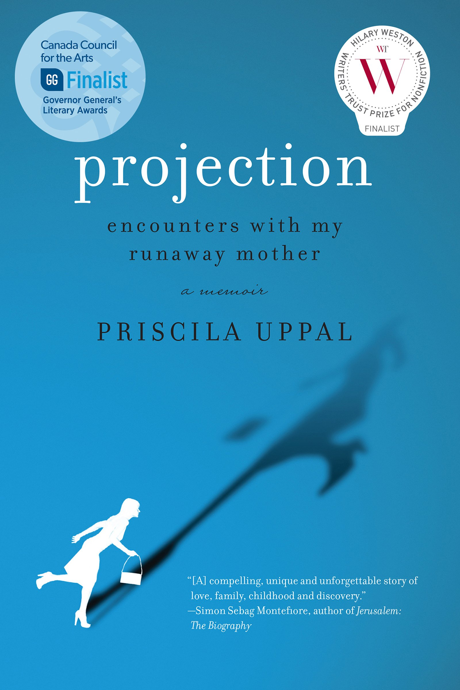 Projection: Encounters with My Runaway Mother by Priscila Uppal Thomas Allen Publishers 283 pages