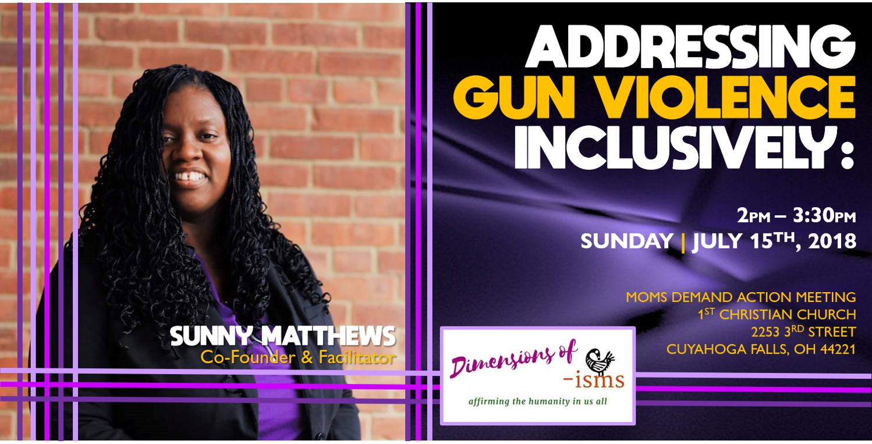 Sunny - Addressing Gun Violence July 15 - DRAFT.png