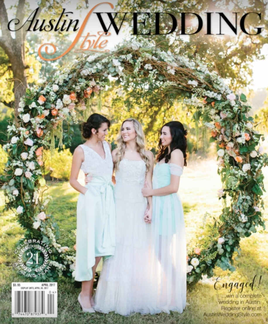 Austin Wedding Style-March-May 2017 Cover with all Desireé Marie dresses
