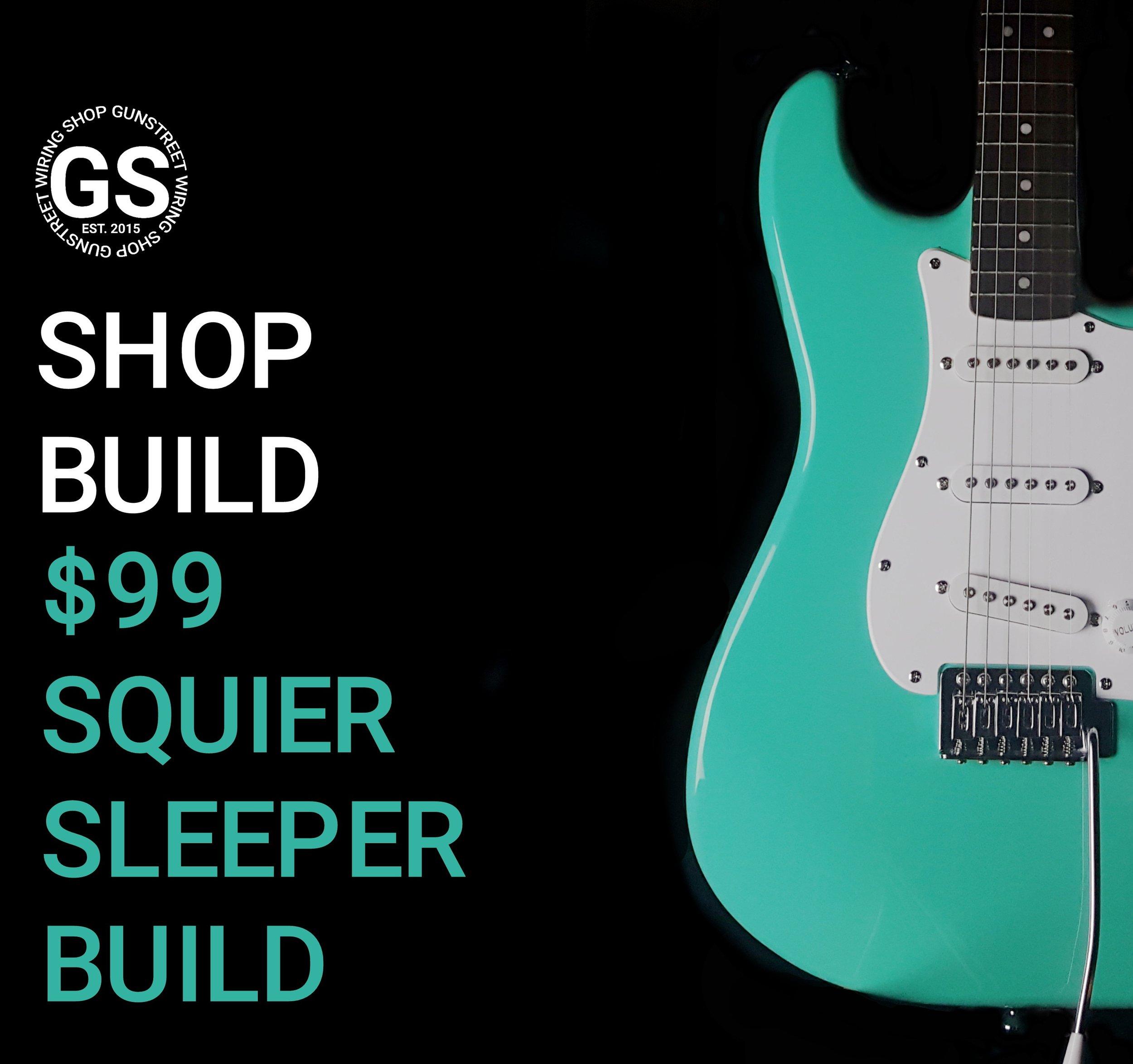 99 squier sleeper build.jpg