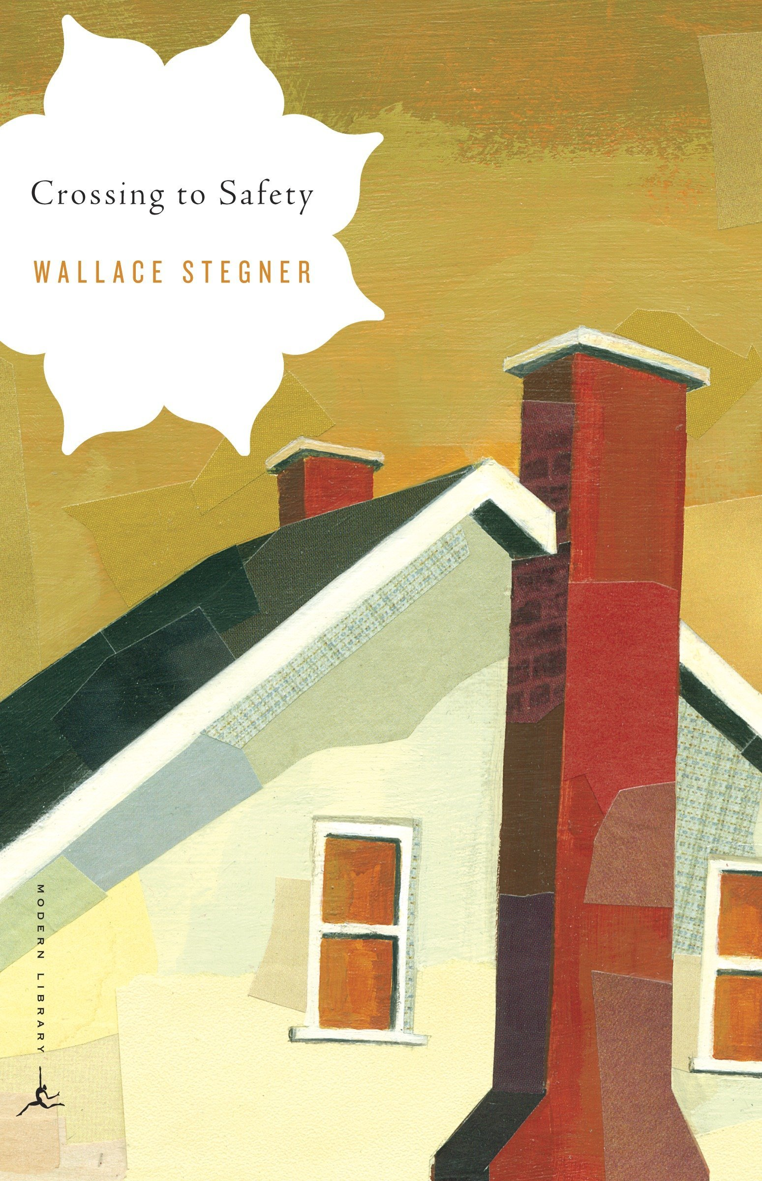 Crossing to Safety by Wallace Stegner.