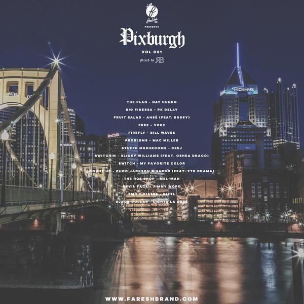 """""""Pixburgh"""" tracklist via  farESHBrand.com"""