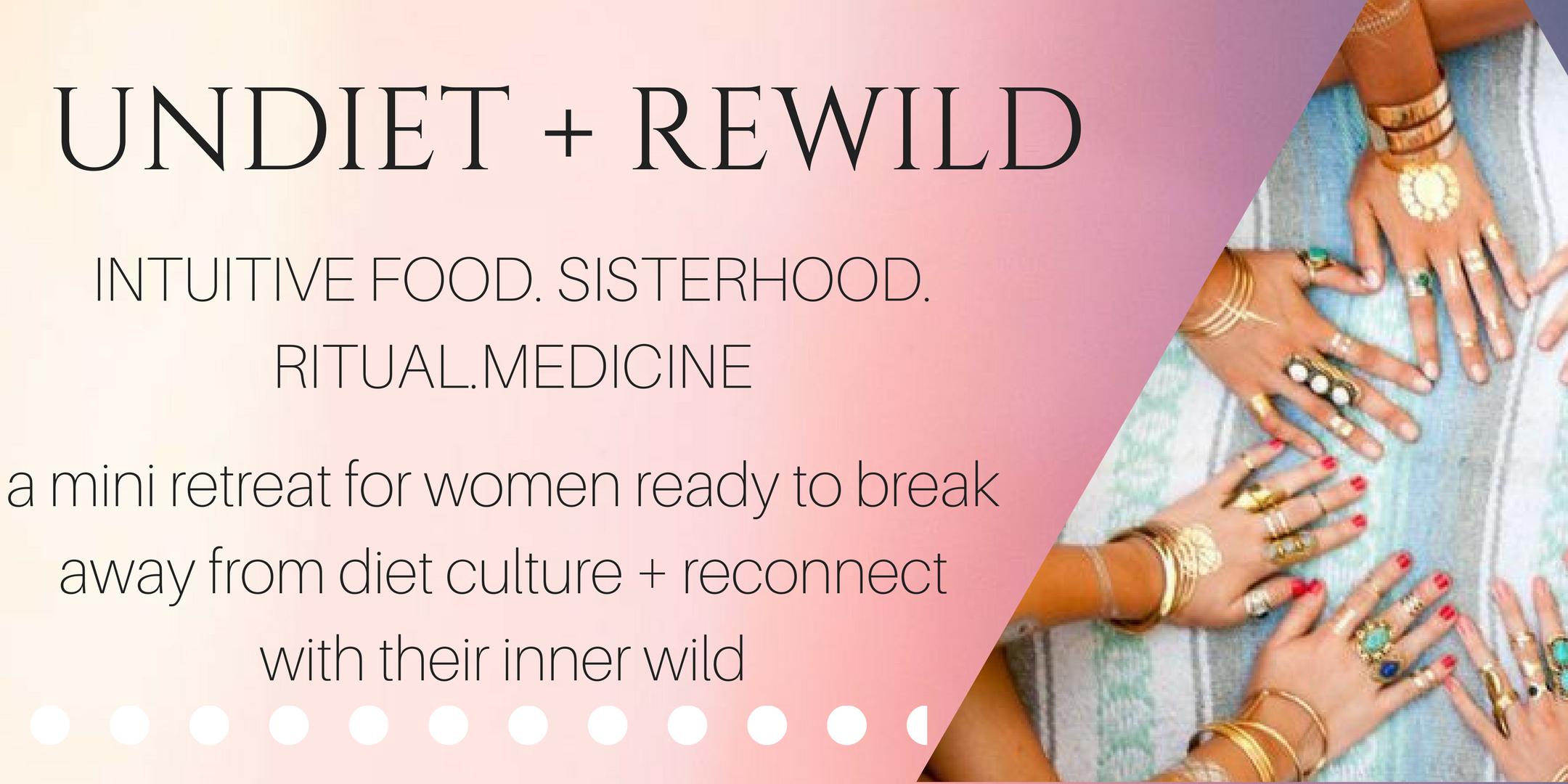 Undiet + Rewild Retreat