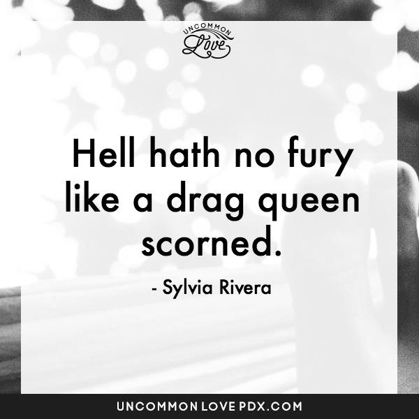 Sylvia Rivera Quote   Uncommon Love Counseling in Portland