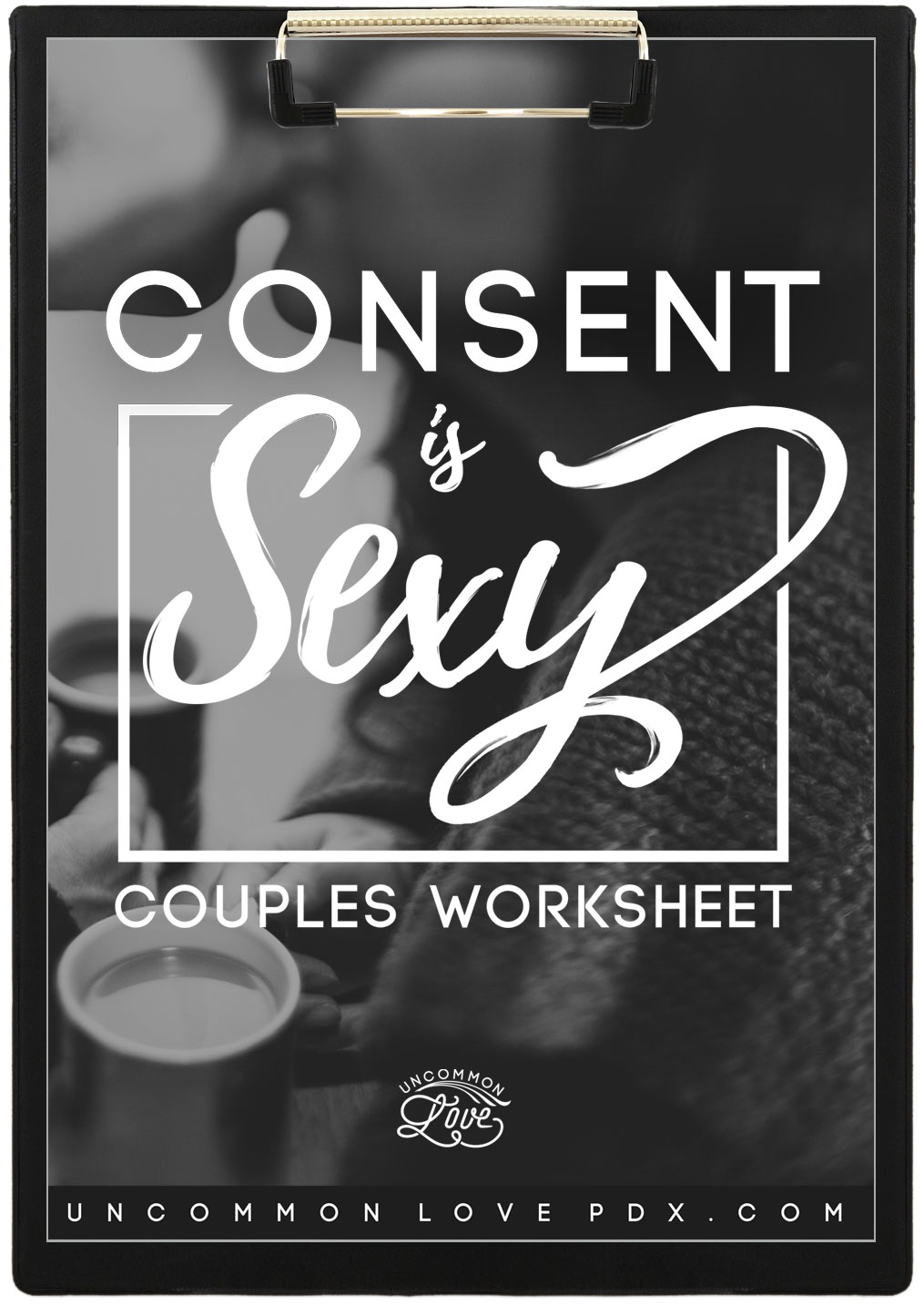 consent in relationships | consent is sexy | worksheet for couples