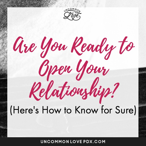 ready for open relationship
