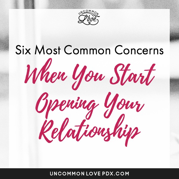 concerns about opening your relationship