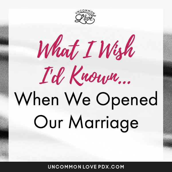 Polyamory Mistakes | Opening Marriage Regrets | Opening Relationship