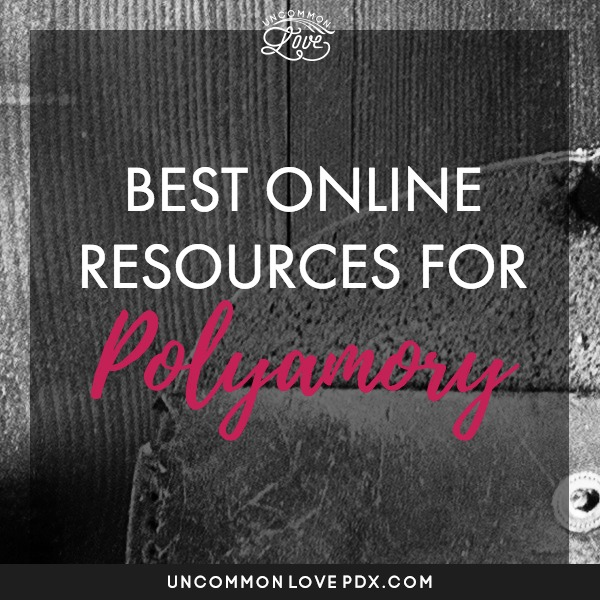 best online resources for polyamory | online polyamory counselor | online open relationship cousnelor