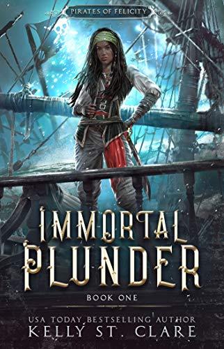 Immortal Plunder - Kelly St. Clare.jpg
