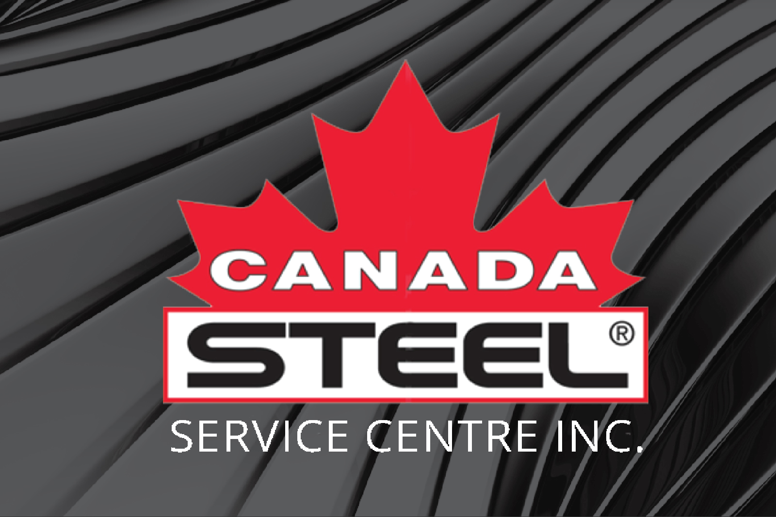Canada Steel Service Centre, with four locations in Southwestern Ontario.