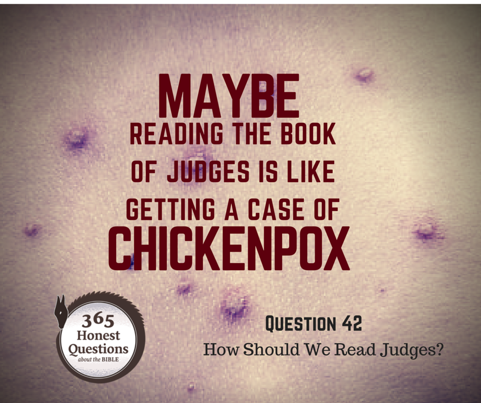 Book of Judges and Chickenpox