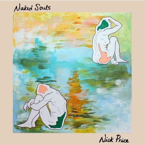 "Nick Price ""Naked Souls"""
